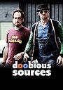 Фильм «Doobious Sources» (2017)