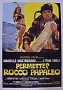 Фільм «Дозвольте представитися? Рокко Папалео» (1971)