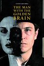 Фильм «Человек с золотым мозгом» (2012)