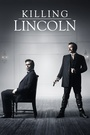 Фільм «Убийство Линкольна» (2013)
