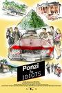 Фильм «Ponzi for Idiots»