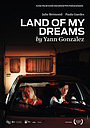 Фильм «Land of My Dreams» (2012)