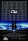 Фильм «Далеко» (2012)