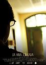 Фильм «La hora señalada» (2013)