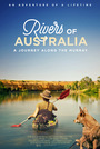 Фільм «Rivers of Australia: A Journey Along the Murray» (2019)