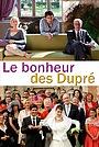 Фильм «Le bonheur des Dupré» (2012)