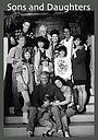 Сериал «Сыновья и дочери» (1974)