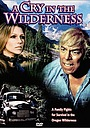 Фильм «A Cry in the Wilderness» (1974)