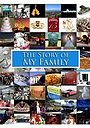 Фільм «The Story of My Family»