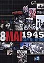 Фильм «8 mai 1945, la capitulation» (2005)