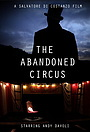Фільм «The Abandoned Circus» (2012)