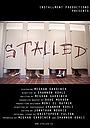 Фильм «Stalled» (2013)