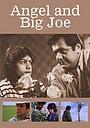 Ангел и большой Джо