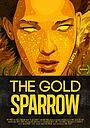 Мультфільм «The Gold Sparrow» (2013)