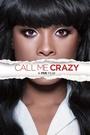Фільм «Зови меня сумасшедшим» (2013)