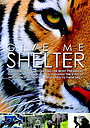 Фильм «Give Me Shelter» (2014)