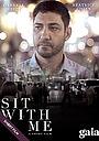 Фильм «Sit with Me» (2012)