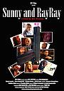 Фільм «Sunny and RayRay» (2013)
