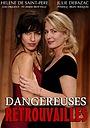 Фильм «Dangereuses retrouvailles» (2013)