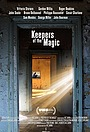 Фильм «Keepers of the Magic» (2016)