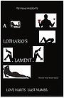 Фільм «A Lothario's Lament» (2013)