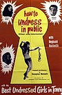 Фільм «How to Undress in Public Without Undue Embarrassment» (1965)