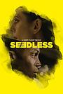 Фильм «Seedless»