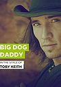 Фильм «Big Dog Daddy» (2009)