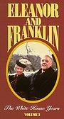 Фільм «Элеонора и Франклин: Годы в Белом доме» (1977)