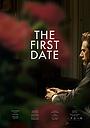 Фільм «First Date» (2015)