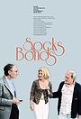 Фільм «Socks & Bonds» (2014)