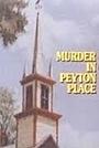 Фільм «Вбивство в Пейтон Плейс» (1977)