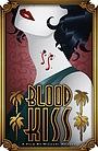 Фільм «Blood Kiss»