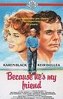 Фильм «Because He's My Friend» (1978)