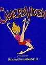 Фільм «Cancer Vixen»
