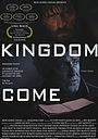 Фільм «Kingdom Come» (2013)