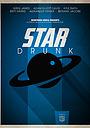 Фільм «Star Drunk» (2013)