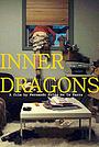 Фільм «Inner Dragons» (2013)