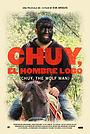 Фільм «Chuy, El hombre lobo» (2014)