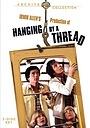 Фильм «Hanging by a Thread» (1979)