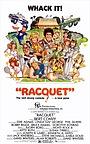 Фільм «Racquet» (1979)