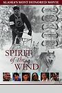 Фильм «Spirit of the Wind» (1979)