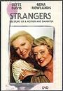 Фильм «Незнакомцы: История матери и дочери» (1979)