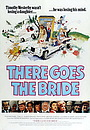 Фільм «There Goes the Bride» (1980)