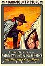 Фильм «The Highway of Hope» (1917)