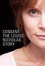 Фільм «Consent: The Louise Nicholas Story» (2014)