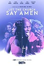Фильм «Let the Church Say Amen» (2013)