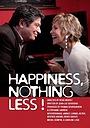 Фільм «Le bonheur sinon rien!» (2013)