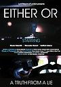 Фільм «Either Or» (2014)