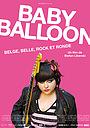 Фильм «Baby Balloon» (2013)